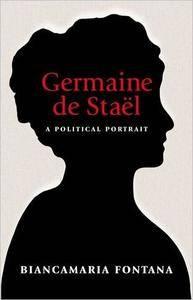 Germaine de Staël: A Political Portrait