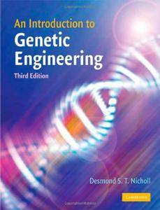 An Introduction to Genetic Engineering  [Repost]