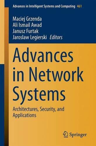 Advances in Network Systems: Architectures, Security, and Applications (Advances in Intelligent Systems and Computing)