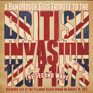 VA - A Bandhouse Gigs Tribute to the British Invasion The Second Wave 1967-1973 (2019)