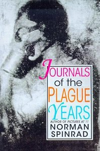 Norman Spinrad - Journals of the Plague Years
