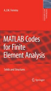 MATLAB Codes for Finite Element Analysis: Solids and Structures