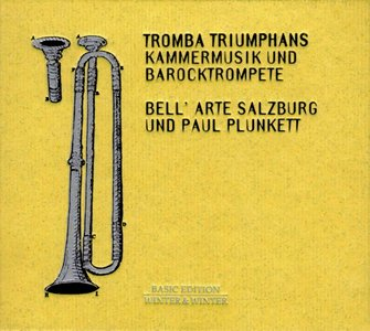 Tromba Triumphans: Chamber Music with Baroque Trumpet
