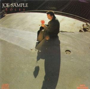 Joe Sample - Roles (1987) {Sanyo Japan for MCA}