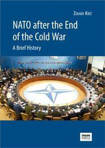 NATO After the End of the Cold War : A Brief History