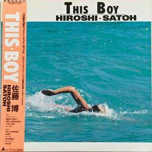 Hiroshi Satoh - This Boy (1985) {Alfa} **[RE-UP]**