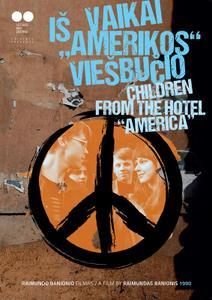 Children From The Hotel America (1990) Vaikai is Amerikos viesbucio