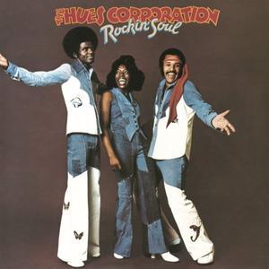 The Hues Corporation - Rockin' Soul (1974/2015)