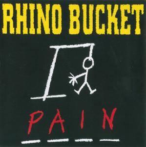 Rhino Bucket - Pain (1994) Repost