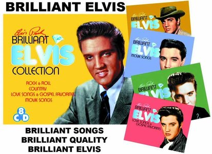 Elvis Presley - Brilliant Elvis: The Collections (2013) [8CD Box Set] Re-up