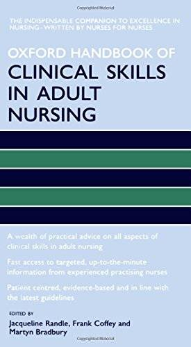 Oxford Handbook of Clinical Skills in Adult Nursing (Oxford Handbooks in Nursing)(Repost)