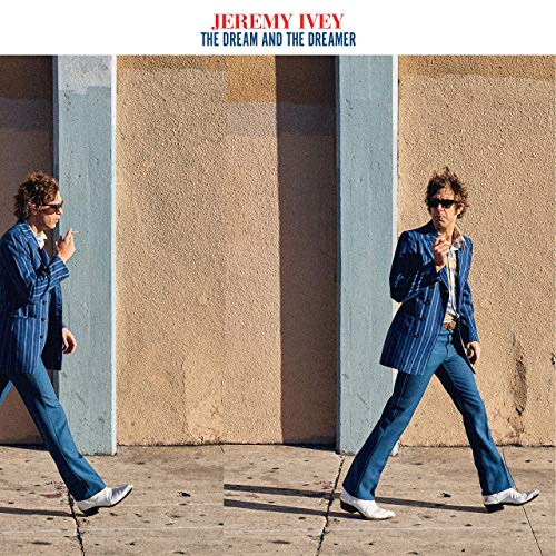 Jeremy Ivey - The Dream And The Dreamer (2019) [Official Digital Download]