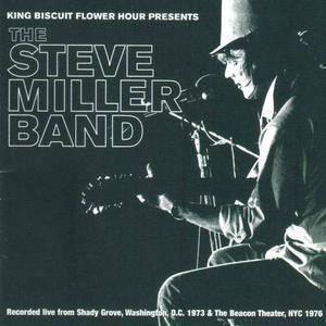 The Steve Miller Band - King Biscuit Flower Hour Presents (2002)