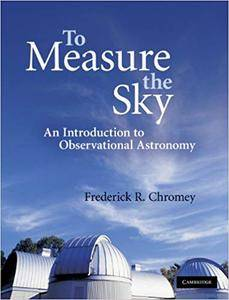To Measure the Sky: An Introduction to Observational Astronomy (Repost)