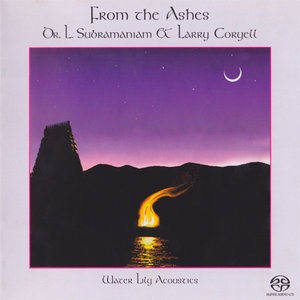 Dr. L. Subramaniam and Larry Coryell - From The Ashes (2001) PS3 ISO + Hi-Res FLAC