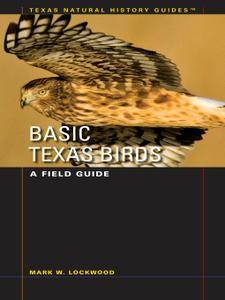 Basic Texas Birds: A Field Guide (repost)