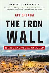 The Iron Wall: Israel and the Arab World (Repost)