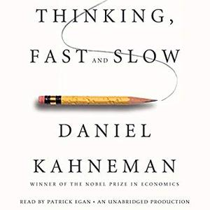 Thinking, Fast and Slow [Audiobook]
