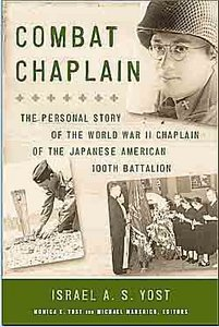 Combat Chaplain: The Personal Story of the WWII Chaplain of the Japanese American 100th Battalion (repost)