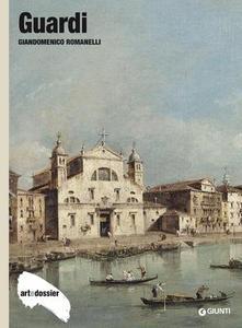 Giandomenico Romanelli - Guardi. Ediz. illustrata (2014)