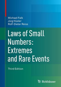 Laws of Small Numbers: Extremes and Rare Events, 3 Edition (repost)