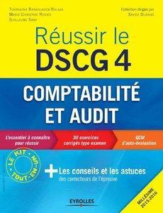 Réussir le DSCG 4 - Comptabilité et audit (repost)