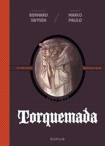 La Véritable Histoire Vraie - Tome 5 - Torquemada