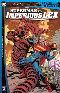 Future State - Superman vs Imperious Lex 003 (2021) (Webrip) (The Last Kryptonian-DCP