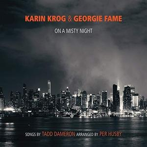 Karin Krog & Georgie Fame - On A Misty Night - The Songs Of Tadd Dameron (Arranged by Per Husby) (2018)