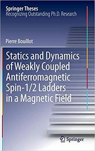 Statics and Dynamics of Weakly Coupled Antiferromagnetic Spin-1/2 Ladders in a Magnetic Field