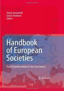 Handbook of European Societies: Social Transformations in the 21st Century