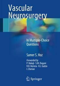 Vascular Neurosurgery: In Multiple-Choice Questions [Repost]