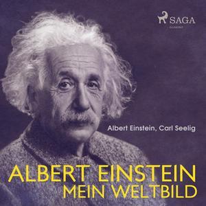 «Albert Einstein: Mein Weltbild» by Albert Einstein,Carl Seelig