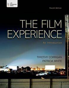 The Film Experience: An Introduction, 4th Edition