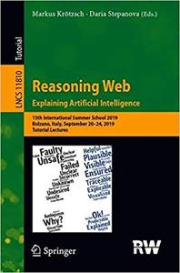 Reasoning Web. Explainable Artificial Intelligence: 15th International Summer School 2019, Bolzano, Italy, September 20–