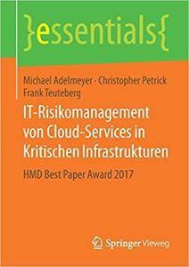 IT-Risikomanagement von Cloud-Services in Kritischen Infrastrukturen: HMD Best Paper Award 2017