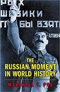 The Russian Moment in World History [Kindle Edition]