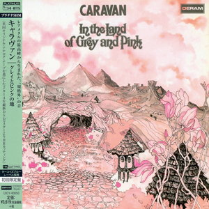 Caravan - In The Land Of Grey And Pink (1971) [Japan LTD (mini LP) Platinum SHM-CD 2014] Re-up