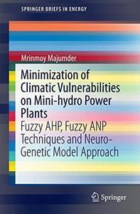 Minimization of Climatic Vulnerabilities on Mini-hydro Power Plants  [Repost]