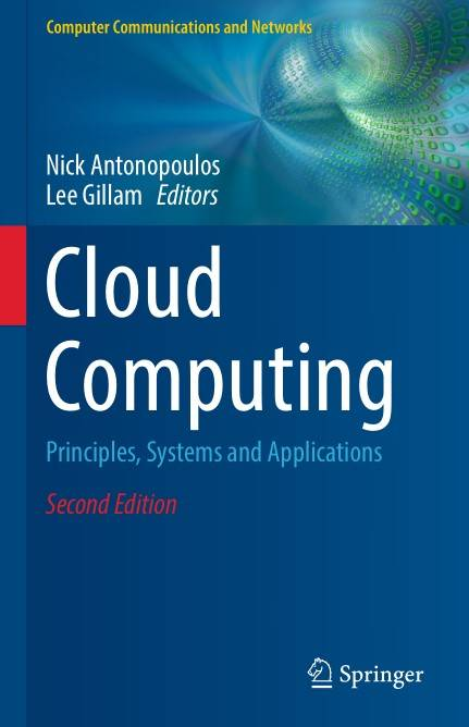 Cloud Computing: Principles, Systems and Applications, Second Edition