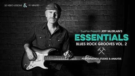 TrueFire - Essentials: Blues Rock Grooves Vol. 2 (2015) [repost]