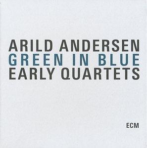 Arild Andersen - Green In Blue (2010) [3CDs] {ECM 2143/45}