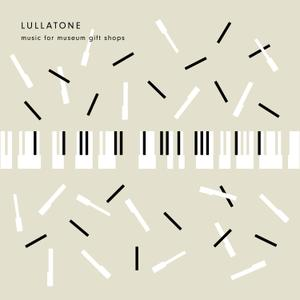 Lullatone - Music For Museum Gift Shops (2CD) (2019)