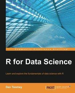 R for Data Science - R Data Science Tips, Solutions and Strategies [Repost]