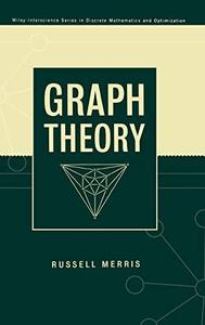 Graph Theory (Wiley Series in Discrete Mathematics and Optimization)