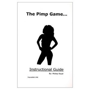 The Pimp Game: Instructional Guide  [Repost]