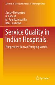 Service Quality in Indian Hospitals: Perspectives from an Emerging Market
