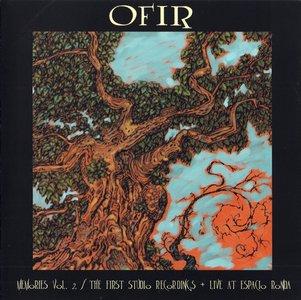 Ofir - Memories Vol.2: The First Studio Recordings + Live At Espacio Ronda (2012)