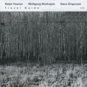 Ralph Towner / Wolfgang Muthspiel / Slava Grigoryan - Travel Guide (2013) {ECM 2310}