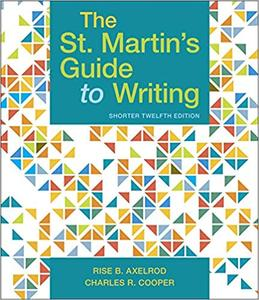 The St. Martin's Guide to Writing, Short 12th Edition